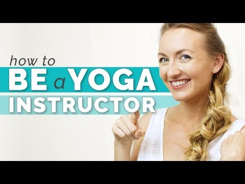 How to Be a Yoga Instructor - Everything You Should Know   Yoga Teacher Training