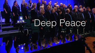 Deep Peace - New Thought Choir Music - by Bill Douglas (traditional Gaelic Blessing)