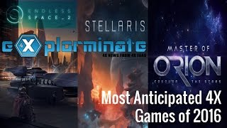 Most Anticipated 4X Games of 2016