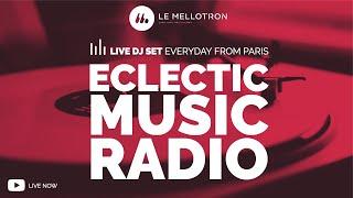 Le Mellotron 247 • Global Music Radio From Paris | Jazz, Soul, Funk, Electro, Hip Hop & Live DJ Set