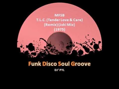 MFSB - T.L.C. (Tender Love & Care) (Remix) (Jski Mix) (1975)