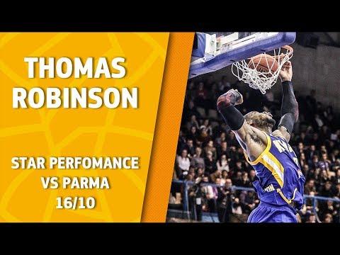 Star Performance. Thomas Robinson vs Parma – 17 pts & 6 reb!