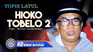 HIOKO TOBELO 2 - Yopie Latul, MCP Sysilia, Cevin Syahailatua