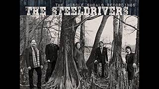 Hangin' Around by the Steeldrivers