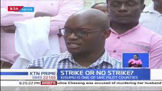 Doctors strike scheduled to start midnight in Kisumu county might not take place as planned