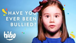 Have you ever been bullied? | 100 Kids | HiHo Kids