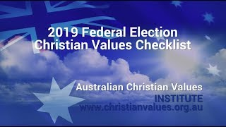 2019 Federal Election Christian Values Checklist - all Parties on Checklist