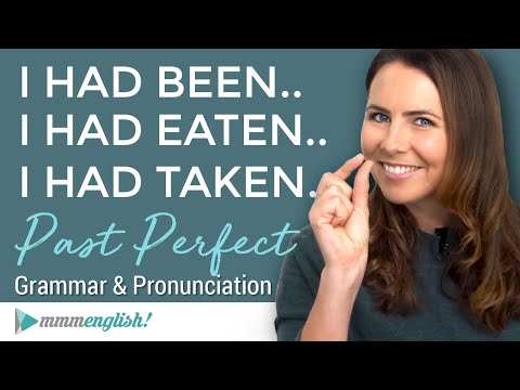 I HAD LEARNED... The Past Perfect Tense  |  English Grammar Lesson with Pronunciation & Examples