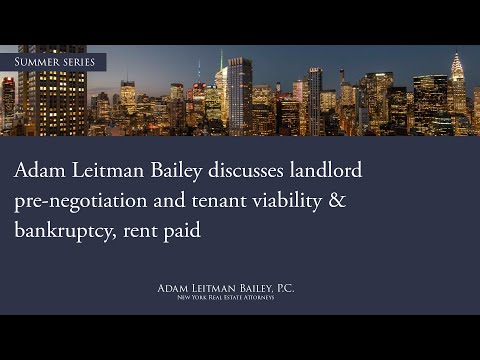 Adam Leitman Bailey Discusses Landlord Pre-Negotiation and Tenant Viability & Bankruptcy and Rent Paid testimonial video thumbnail