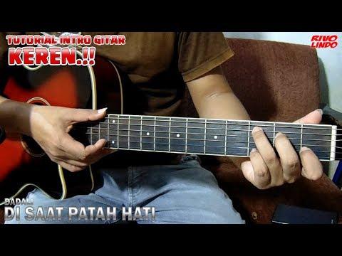 di saat patah hati dadali tutorial intro gitar