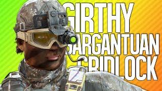 GIRTHY GARGANTUAN GRIDLOCK   Rainbow Six Siege