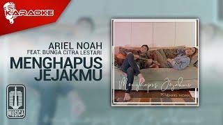Bunga Citra Lestari & Ariel NOAH - Menghapus Jejakmu (Official Karaoke Video)