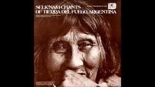 Lola Kiepja [fw 4176] Selk'nam (Ona) Chants of Tierra del Fuego, Argentina (1972)
