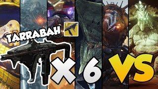 TARRABAH VS ALL RAID BOSSES!! [Destiny 2]