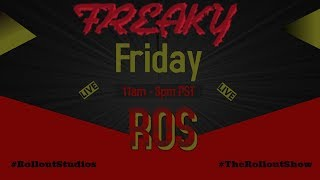 Roll Out Show Freaky Friday Pt. 1 (09-22-17) Missterray, Reggie Gaskins, Brookelyn Freed