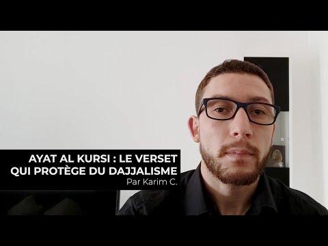Ayat Al Kursi : Le verset qui protège du dajjalisme