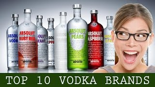 Top ten vodka brands in the world