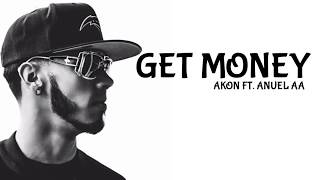 EL NEGREETO (AKON) & ANUEL AA - GET MONEY 🎵 (LYRIC VIDEO)