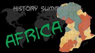 History Summarized: Africa