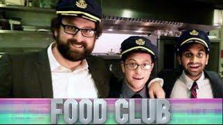 Food Club - Aziz Ansari, Eric Wareheim and Jason Woliner
