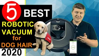 Best Robotic Vacuum for Dog Hair 🏆 Top 5 Best Robot Vacuum for Pets 2020