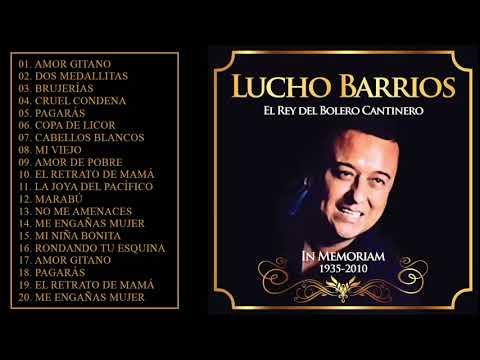 Lucho Barrios Lo Mejor De Lo Mejor Grandes Exitos