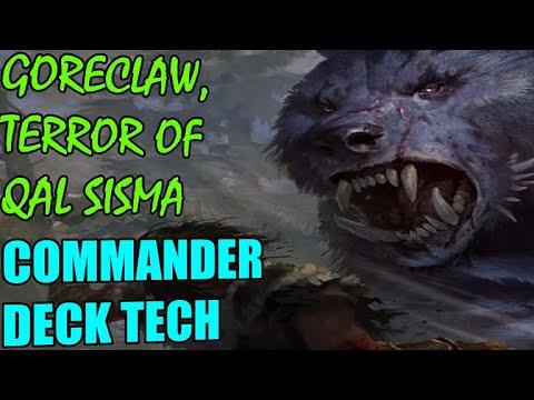 Commander Deck Tech: Goreclaw, Terror of Qal Sisma
