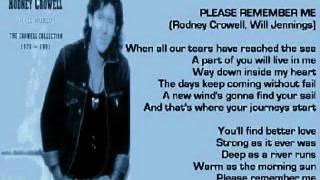 Rodney Crowell   Please Remember Me ( + Lyrics 1995)