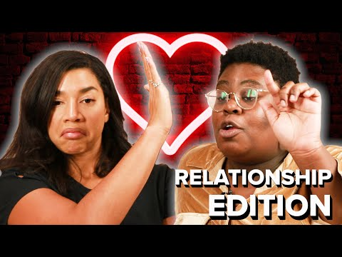 Would You Rather: Relationship Edition (Ft. Hannah Bronfman)