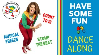 Dance-a-long | Have Some Fun | Cheeky Monkey Club