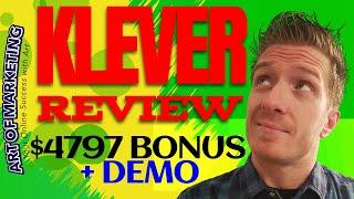 Klever Review, Demo, $4797 Bonus, Klever Review