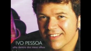 Alem do olhar - Ivo Pessoa - Karaoke Ultrastar
