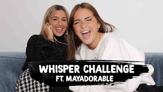 WHISPER CHALLENGE FEAT MAYADORABLE