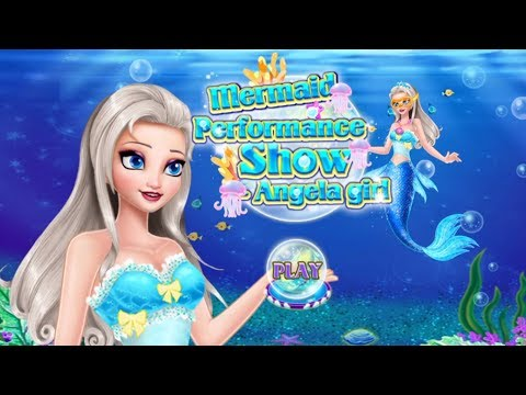 Princess Angela Mermaid Performance Show - Fun Games For Girls