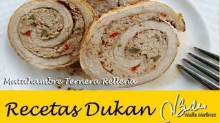 Navidad Dukan: Matahambre de Ternera Rellena (Ataque) / Dukan Diet Rolled Rose Meat