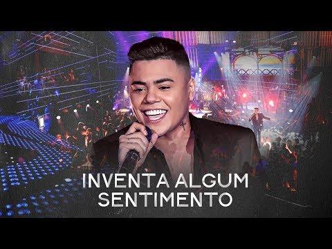 Felipe Araújo - Inventa Algum Sentimento