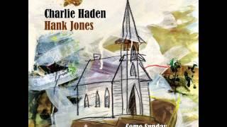 Charlie Haden and Hank Jones - Down by the Riverside (2011)