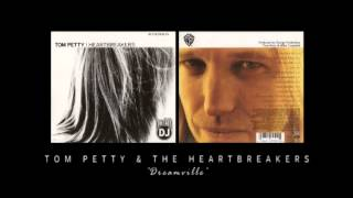 Tom Petty & The Heartbreakers - Dreamville
