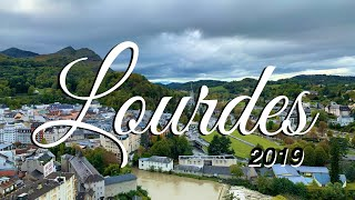Our Lady of Lourdes - Pilgrimage 2019