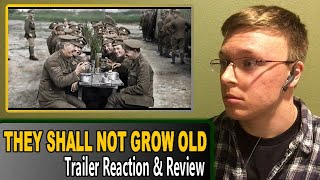 They Shall Not Grow Old - Trailer Reaction & Review