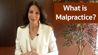 Malpractice: How To Prove Your Case