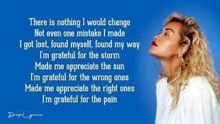 Rita Ora   Grateful (Lyrics) 🎵