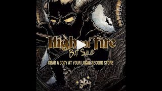 "High On Fire To Release 7"" ""Bat Salad"" On Record Store Day + 2 Cover Songs!"