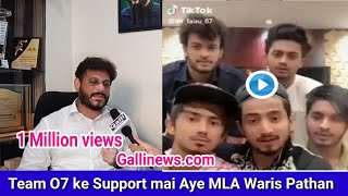 Team O7 ke Support mai Aye MLA Waris Pathan TIK Tok suspended Account after video  went viral