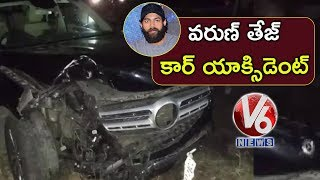 Narrow escape for actor Varun Tej in Met Car Accident