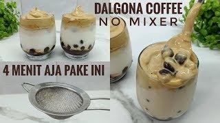 RESEP DALGONA COFFEE TANPA MIXER MINUMAN VIRAL