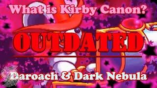 What is Kirby Canon? #12 - Daroach & Dark Nebula