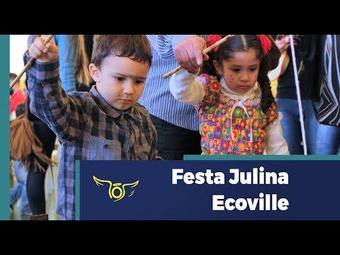 Festa Julina - Ecoville