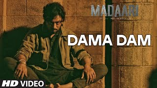 DAMA DAMA DAM Video Song | Madaari | Irrfan Khan, Jimmy Shergill | T-Series