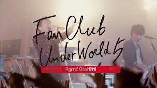 ポルノグラフィティ「FANCLUBUNDERWORLD5」ティザー映像